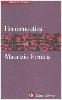 L'ermeneutica - Maurizio Ferraris
