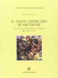Il volto americano di Nietzsche cover