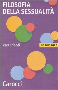 Filosofia della sessualità - Vera Tripoldi