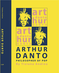 Arthur Danto Philosopher of Pop cover