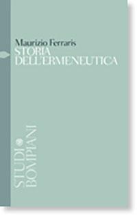 Storia dell'ermeneutica - Maurizio Ferraris