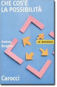 Che cos'è la possibilità - Andrea Borghini