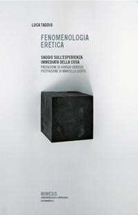 Fenomenologia eretica - Luca Taddio