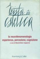 la neurofenomenologia. Esperienza, percezione, cognizione cover
