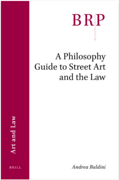 A Philosophy Guide to Street Art and the Law cover