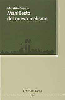 Manifiesto del nuevo realismo - Maurizio Ferraris