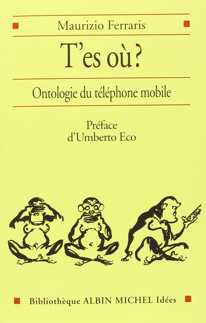 T'es où? Ontologie du téléphone mobile cover