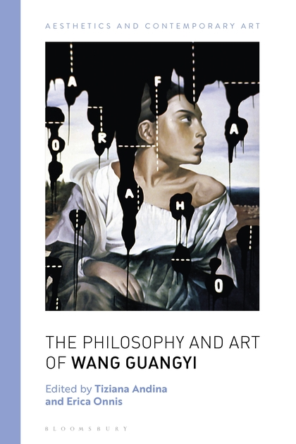The Philosophy and Art of Wang Guangyi - Tiziana Andina, Erica Onnis (Eds.)