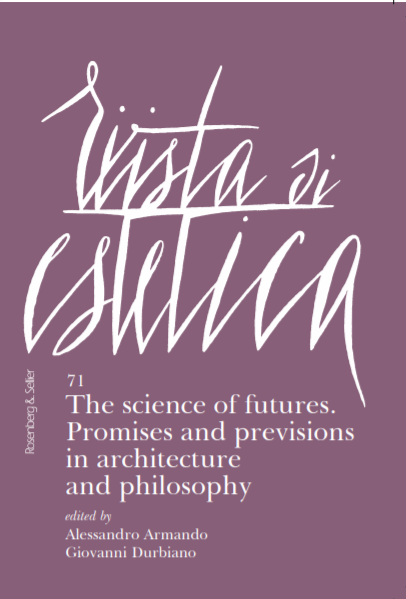 The science of futures. Promises and previsions in architecture and philosophy cover