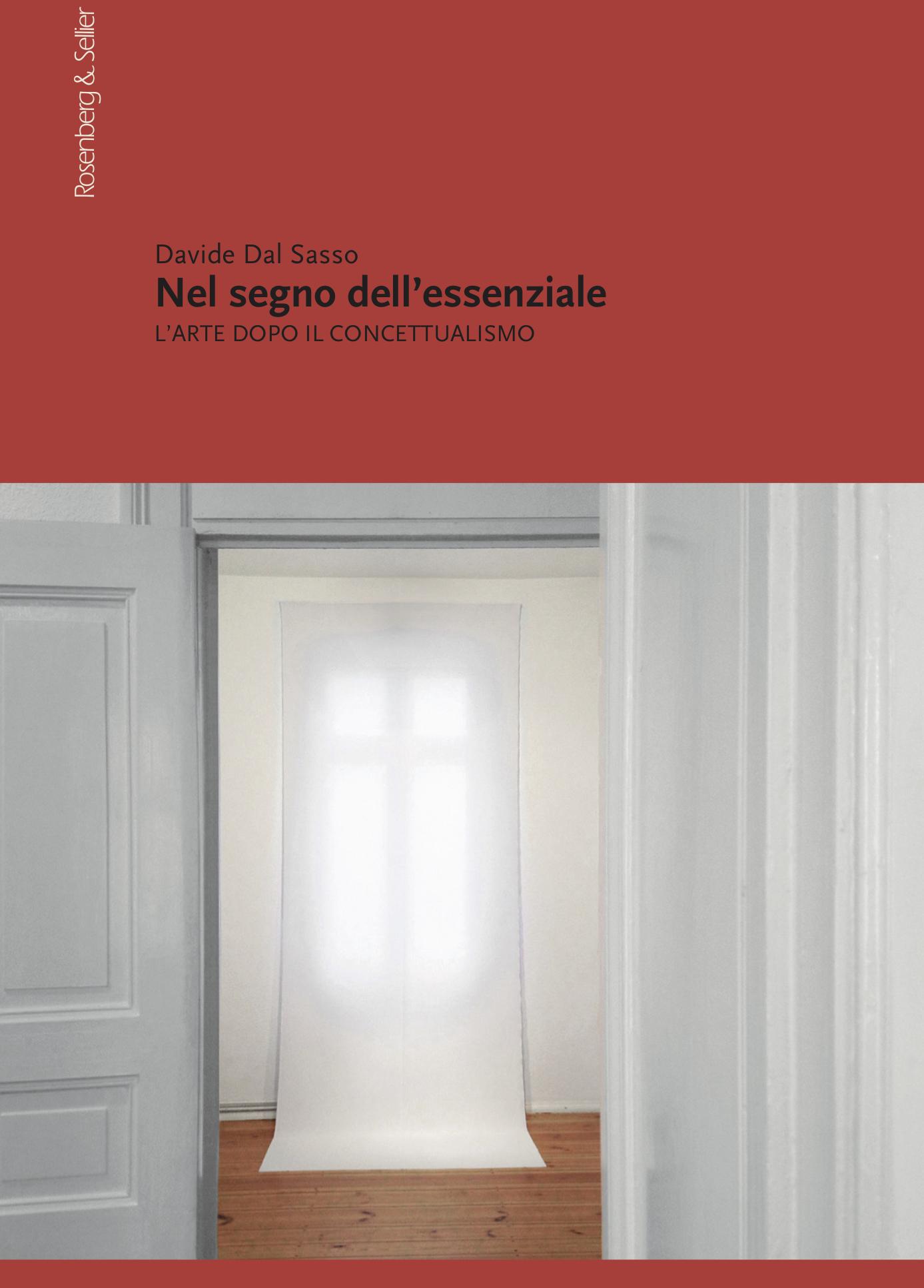 Nel segno dell'essenziale - Davide Dal Sasso