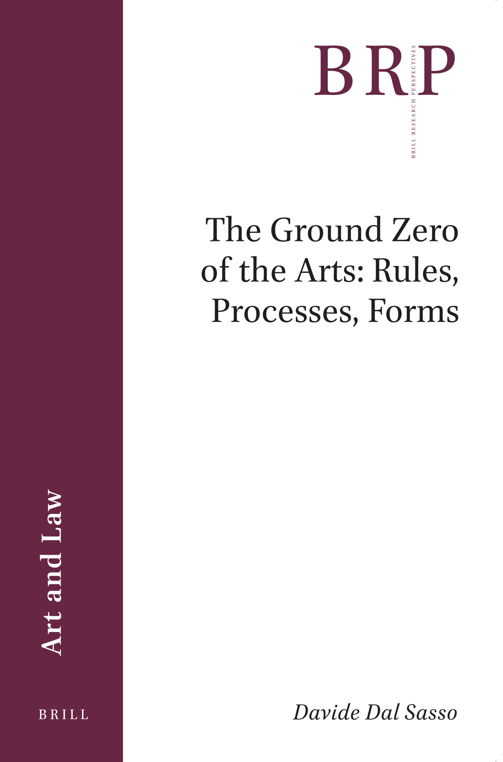 The Ground Zero of the Arts: Rules, Processes, Forms cover